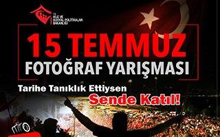 '15 Temmuz' konulu fotoğraf yarışması