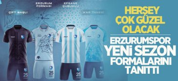Erzurumspor'un yeni sezon formaları çok beğenildi