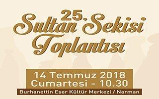 25.Sultan Sekisi Toplantısınınn yeri belli oldu