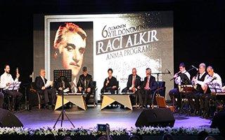 Büyükşehir Türkü Paşa Raci Alkır'ı Andı