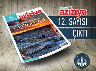 Şehr'i Kadim Aziziye 12. sayısı yayımlanıyor