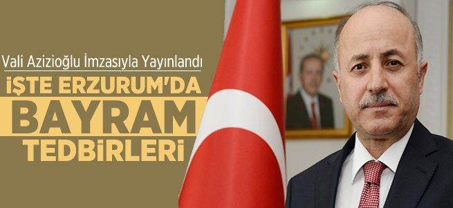 Erzurum'da Bayram Tedbirleri Açıklandı