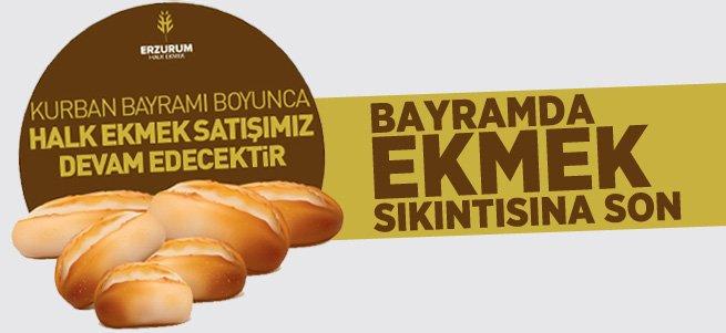 Erzurum Halk Ekmek Büfeleri Bayramda Açık