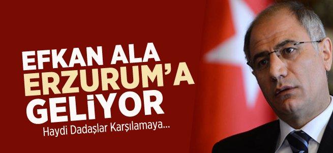 Efkan Ala Memleketi Erzurum'a Geliyor