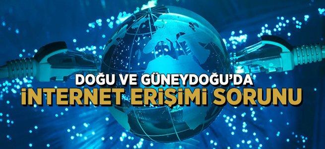 Doğu ve Güneydoğuda internet erişiminde sorun