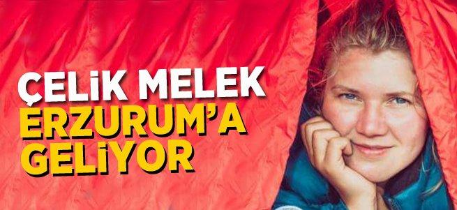 ''Çelik Melek'' Erzurum'a Geliyor