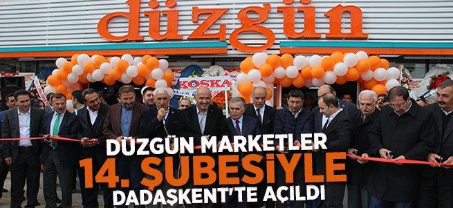 Düzgün Marketler Dadaşkent'te Açıldı