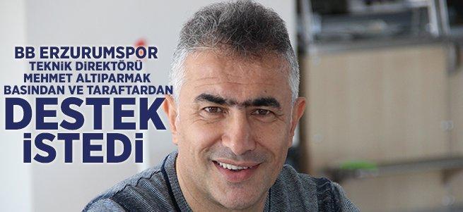 Mehmet Altıparmak destek istedi