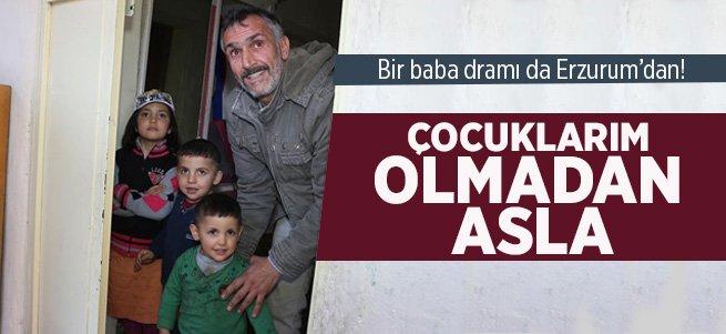 Erzurum'da Bir Baba'nın Dramı!