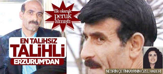 En Talihsiz Talihli Erzurum'dan