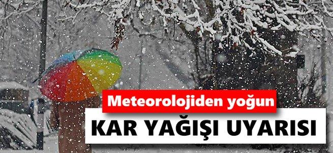 Meteoroloji'den 3 il için yoğun kar yağışı uyarısı