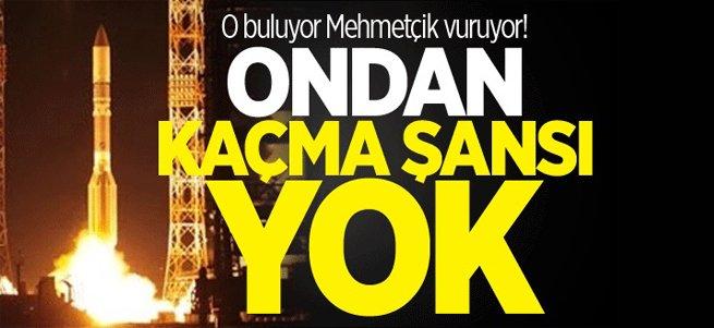 Göktürk-1 buluyor Mehmetçik vuruyor!
