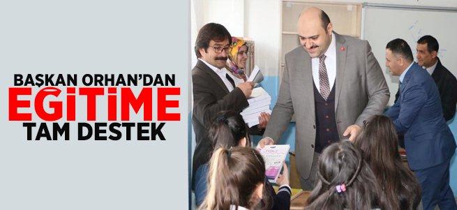 Başkan Orhan'dan Eğitime Tam Destek