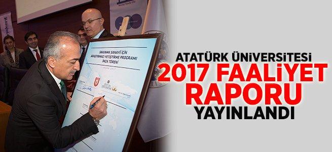 Atatürk Üniversitesi 2017 Faaliyet Raporu Yayınlandı