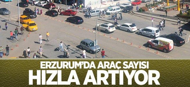 Erzurum'da araç sayısı aldı başını gidiyor