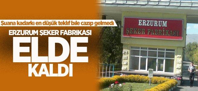 Erzurum Şeker Fabrikası Satılamadı