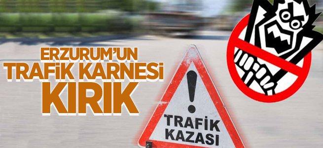 Erzurum'un trafik karnesi kırık