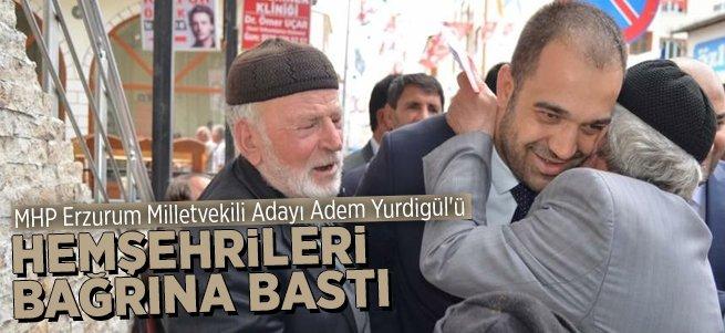 MHP'li Adem Yurdigil'i hemşehrileri bağrına bastı
