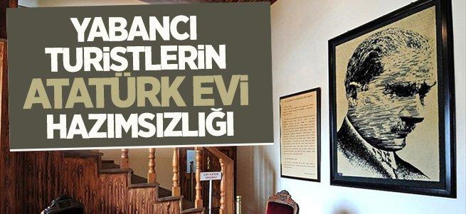 Yabancı turistlerin Atatürk evi hazımsızlığı