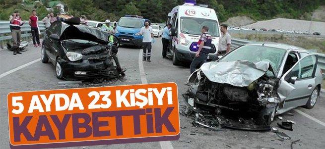 5 Ayda 23 Kişiyi Kaybettik