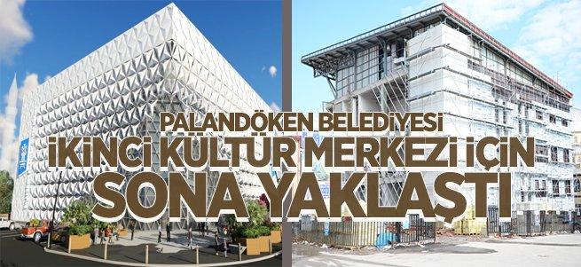 İkinci Kültür Merkezi İçin Sona Yaklaşıldı