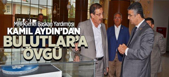 Kamil Aydın'dan Başkan Bulutlar'a ziyaret