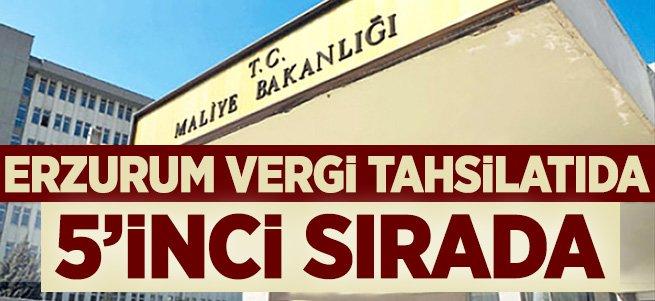 Erzurum vergi tahsilatında 5´inci sırada