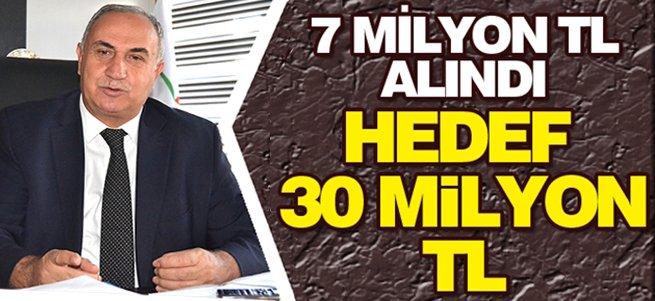 7 Milyon TL alındı! Hedef 30 Milyon TL