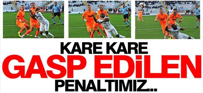 Kare kare gasp edilen penaltımız...