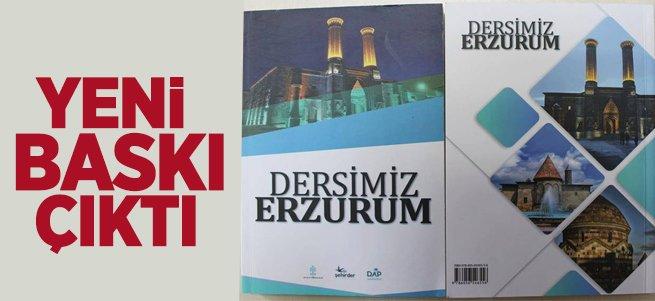 """""""Dersimiz Erzurum"""" Kitabının Yeni Baskısı Çıktı"""