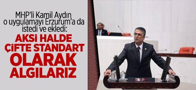 MHP'li Kamil Aydın'dan Erzurum'a indirimi talebi
