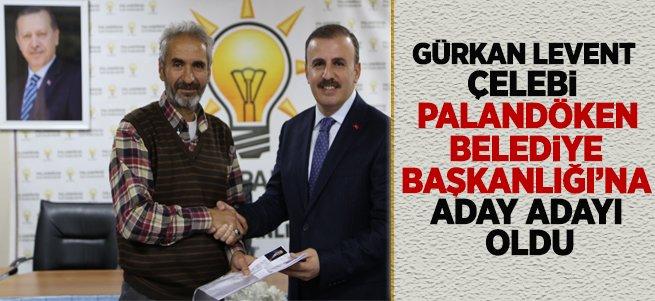 Çelebi Palandöken Belediye Başkanlığı'na Talip