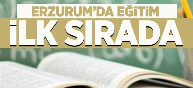 Erzurum'da eğitim ilk sırada