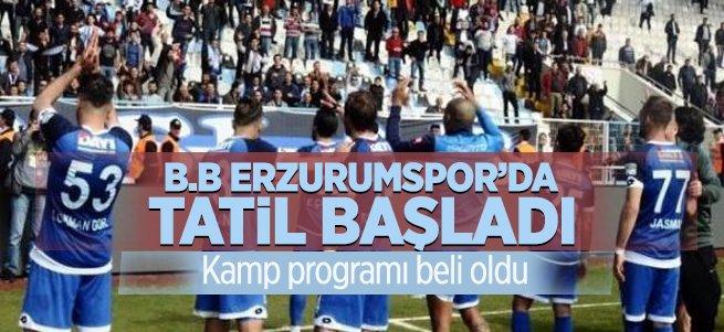 B.B Erzurumspor'da tatil başladı