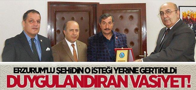 Erzurumlu Şehidin Vasiyeti Yerine Getirildi