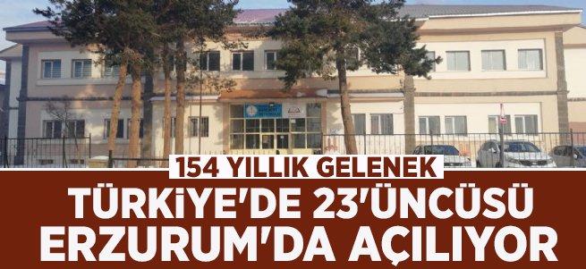 Türkiye'de 23'üncüsü Erzurum'da açılacak