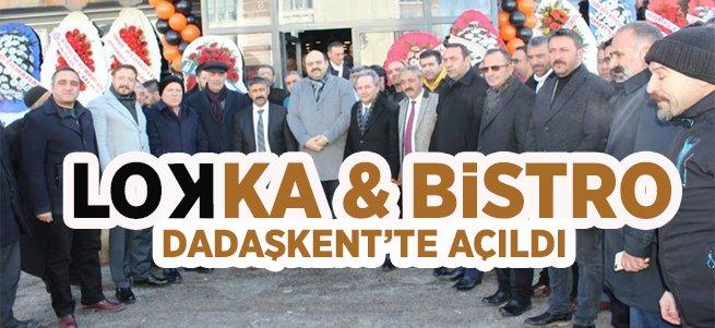 Lokka & Bistro  Dadaşkent'te Açıldı