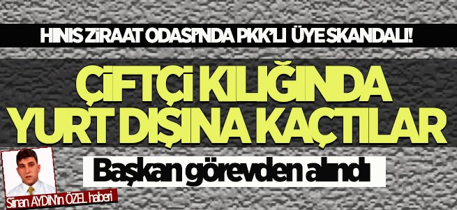 Hınıs Ziraat Odası'nda PKK'lı çiftçi skandalı