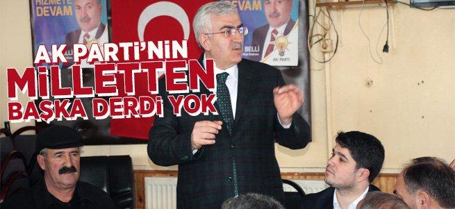 "Başkan Öz: AK Parti'nin milletten başka derdi yok"""