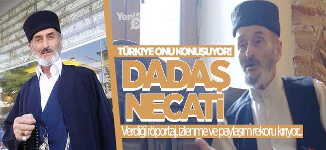 Türkiye Dadaş Necati'yi Konuşuyor!