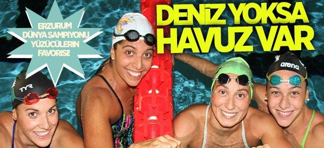 Erzurum dünya şampiyonu yüzücülerin favorisi!