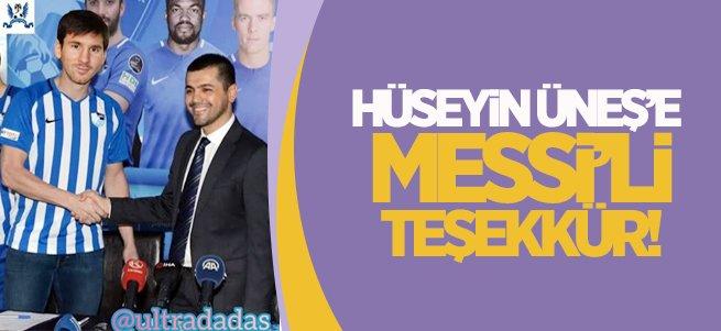 Hüseyin Üneş'e Messi'li teşekkür!