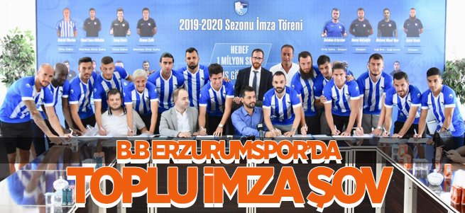 B.B Erzurumspor'da toplu imza töreni