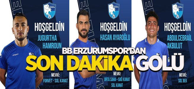 Erzurumspor'dan son dakika transferleri