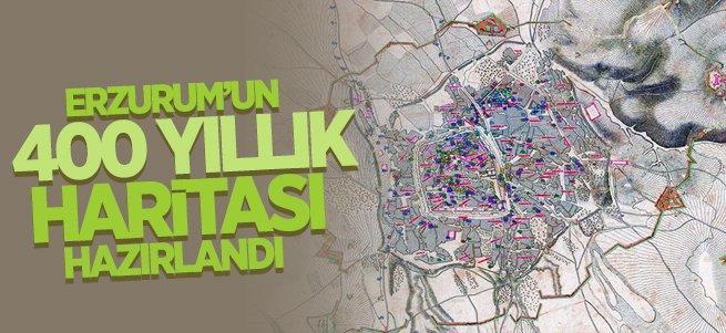 Erzurum'un 400 Yıllık Haritası Hazırlandı