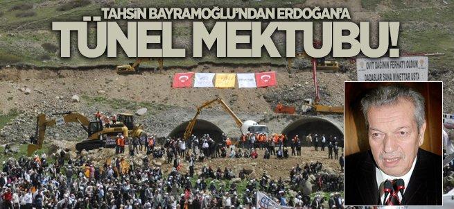 Tahsin Bayramoğlu'ndan Erdoğan'a tünel mektubu