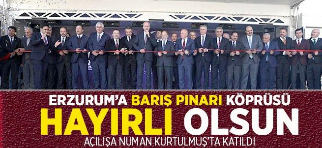 Barış Pınarı Köprüsü Erzurum'a hayırlı olsun!