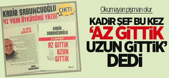 Kadir Sabuncuoğlu'nun ikinci kitabı çıktı