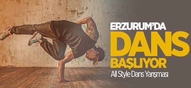 Erzurum'da All Style Dans Yarışması Başlıyor