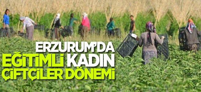 Erzurum'da 5 yılda 1500 kadın çiftçi eğitildi